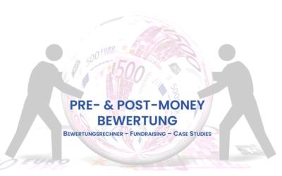Pre-Money & Post-Money Bewertung